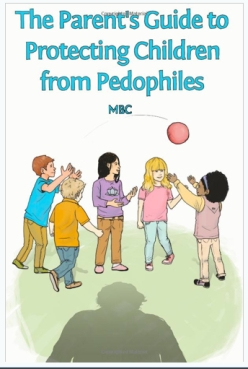 Protecting children from pedophiles - the book