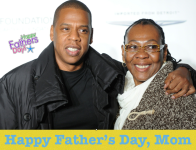 Jay Z and mom - singlemom fathersday