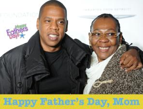Jay Z and mom - singlemom fathersday